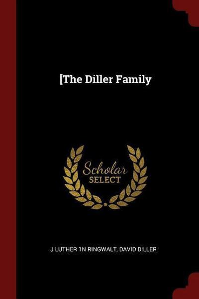 [the Diller Family