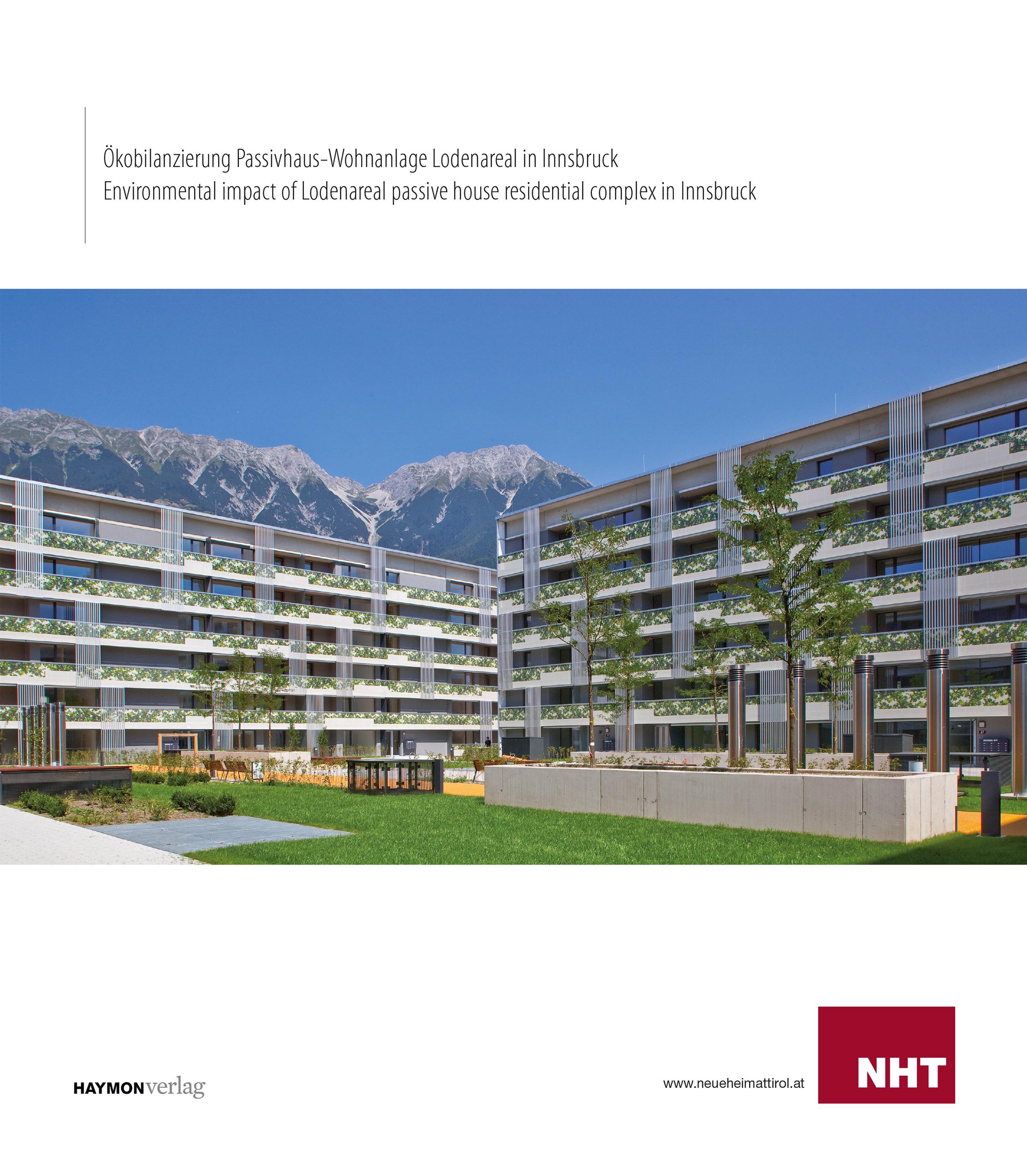 Ökobilanzierung Passivhaus-Wohnanlage Lodenareal in Innsbruck / Environment ...