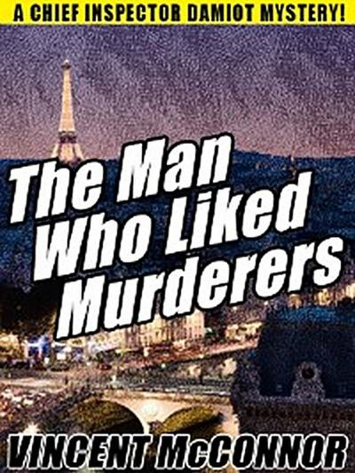 The Man Who Liked Murderers