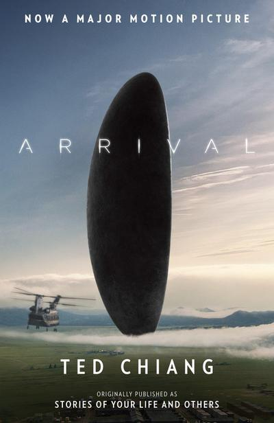 Arrival (Stories of Your Life Movie Tie-In)