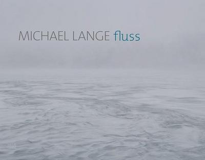Michael Lange: Fluss