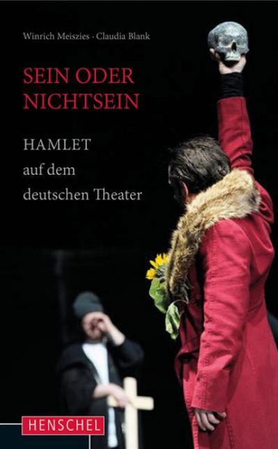 Sein oder Nichtsein: Hamlet auf dem deutschen Theater