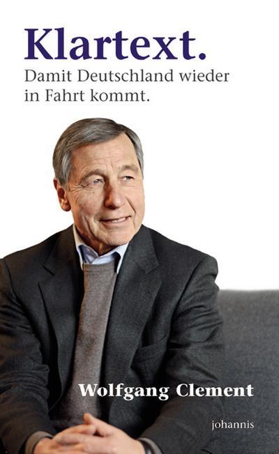 Klartext: Damit Deutschland wieder in Fahrt kommt