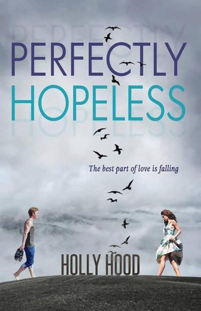 Perfectly Hopeless