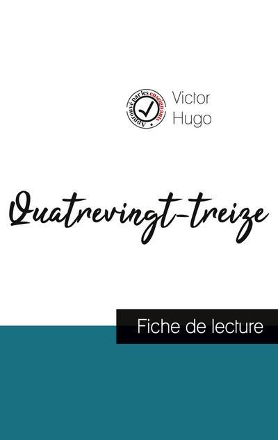 Quatrevingt-treize de Victor Hugo (fiche de lecture et analyse complète de l'oeuvre)