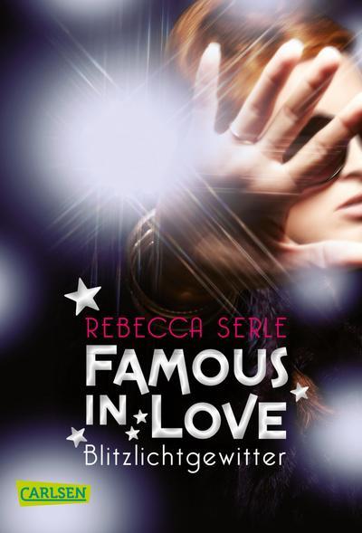 Famous in Love 2: Blitzlichtgewitter