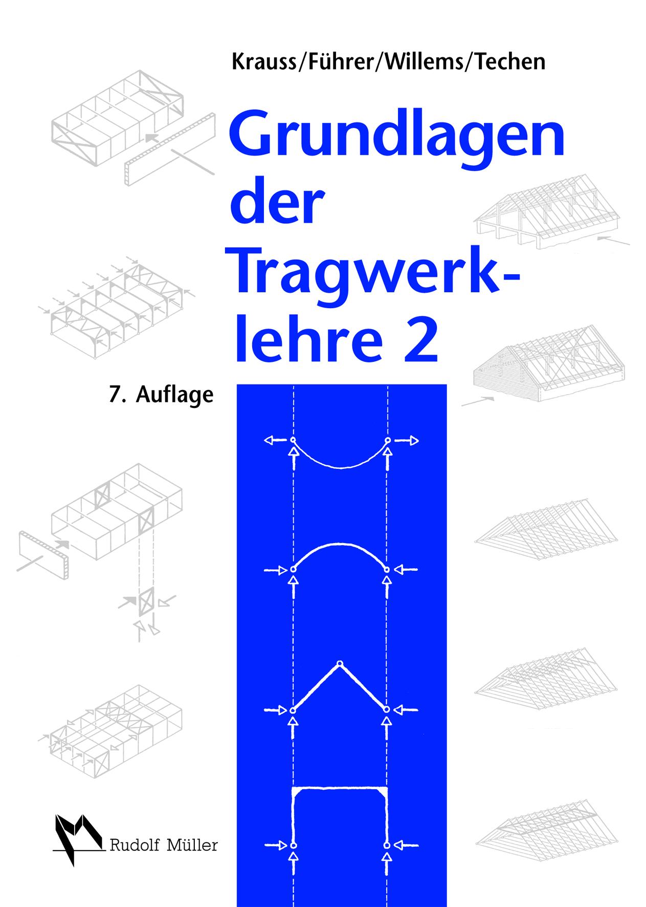 Franz Krauss : Grundlagen der Tragwerklehre 2 : 9783481028626
