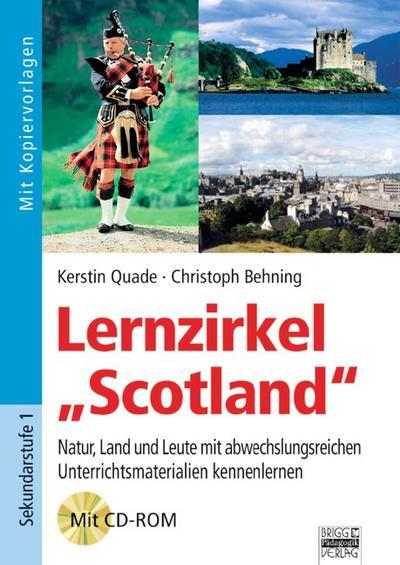 Brigg: Englisch: Lernzirkel 'Scotland': Natur, Land und Leute mit abwechslungsreichen Unterrichtsmaterialien kennenlernen. Kopiervorlagen mit CD-ROM