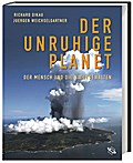 Der unruhige Planet