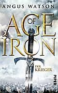 Age of Iron 01. Der Krieger.
