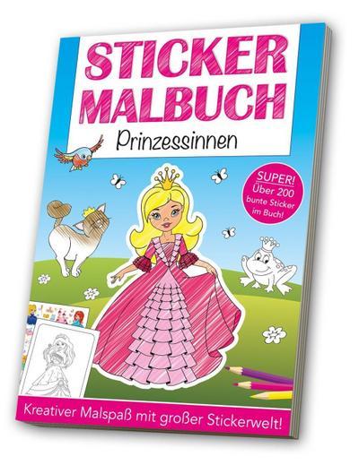 Stickermalbuch: Prinzessinnen: Kreativer Malspaß mit großer Stickerwelt!