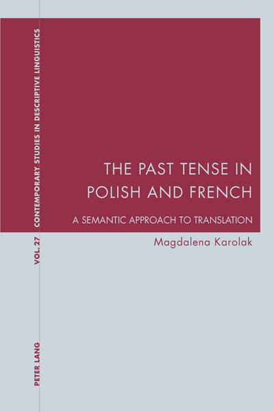 Past Tense in Polish and French