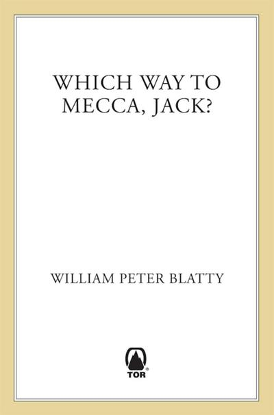 Which Way to Mecca, Jack?