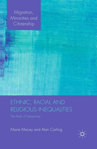 Ethnic, Racial and Religious Inequalities