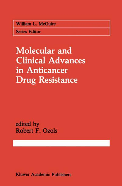 Molecular and Clinical Advances in Anticancer Drug Resistance