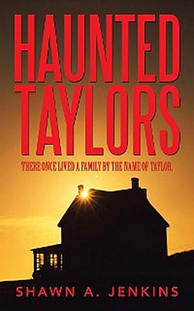 Haunted Taylors