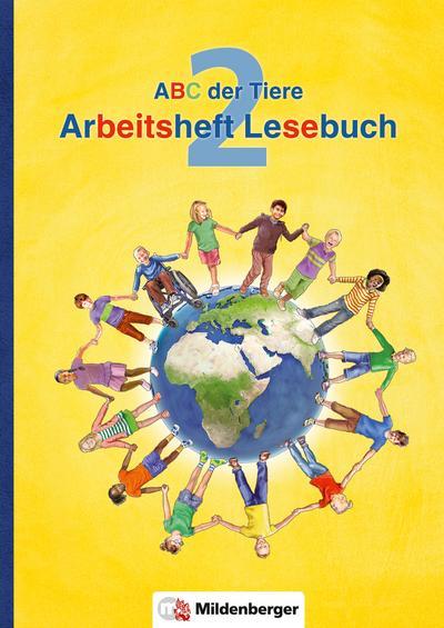 ABC der Tiere 2 - Arbeitsheft Lesebuch · Neubearbeitung (ABC der Tiere - Neubearbeitung)