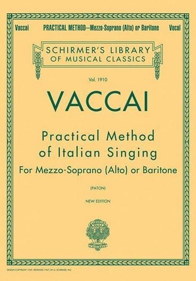 Practical Method of Italian Singing: Schirmer Library of Classics Volume 1910 Alto or Baritone
