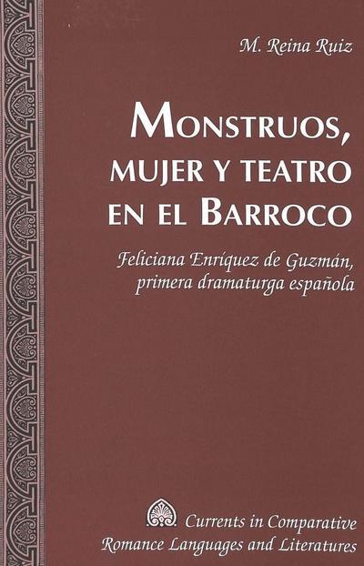 Monstruos, mujer y teatro en el Barroco