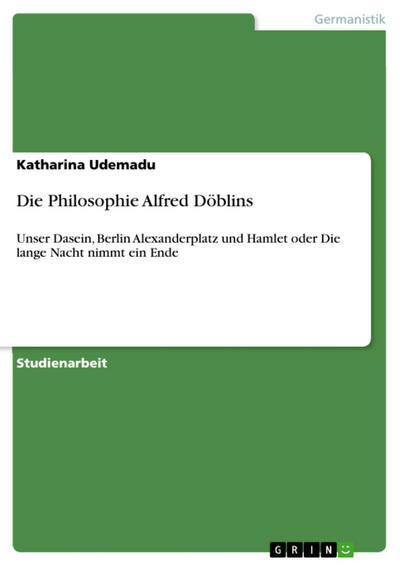 Die Philosophie Alfred Döblins