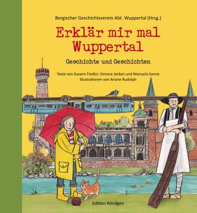 Erklär mir mal Wuppertal