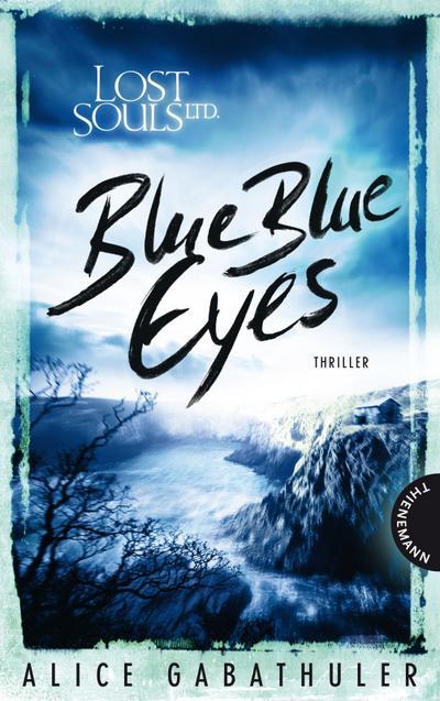 Lost Souls Ltd., Blue Blue Eyes   ; Lost Souls Ltd. 20204; Gest. v. bürosüd° GmbH, bürosüd°; Deutsch