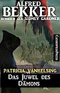 Patricia Vanhelsing - Das Juwel des Dämons