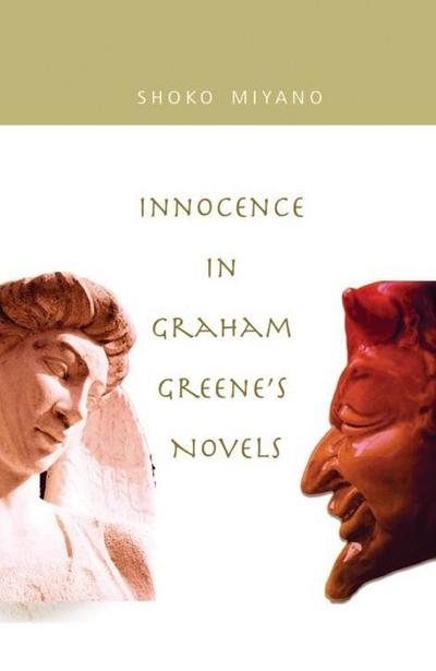 Innocence in Graham Greene's Novels