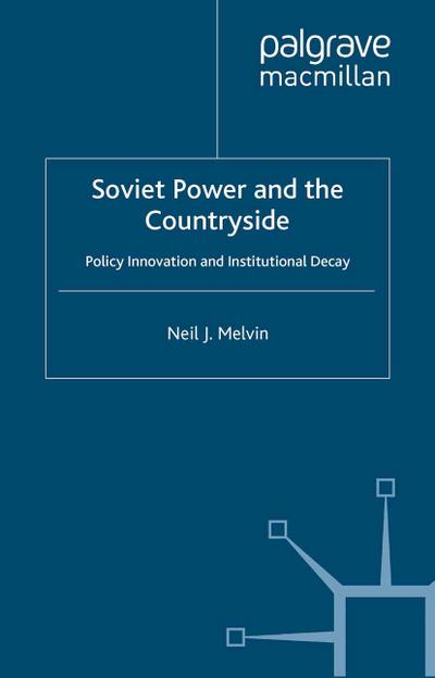 Soviet Power and the Countryside