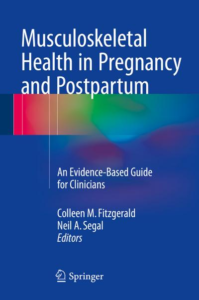 Musculoskeletal Health in Pregnancy and Postpartum