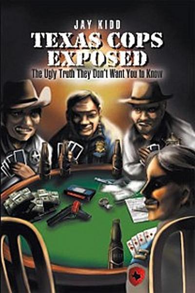 Texas Cops Exposed