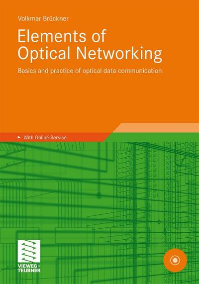 Elements of Optical Networking