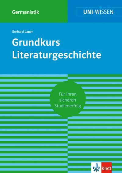 Grundkurs Literaturgeschichte