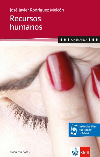 Recursos humanos (inklusive Film für Handy + Tablet): Guion con notas (Cinemateca)