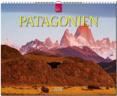 Patagonien 2016: Original Stürtz-Kalender - Großformat-Kalender 60 x 48 cm [Spiralbindung]