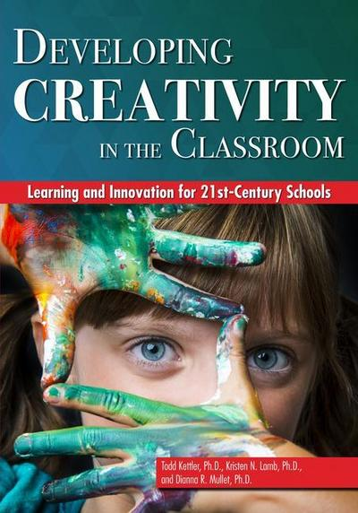 Developing Creativity in the Classroom