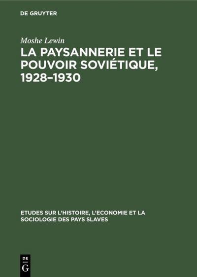 La paysannerie et le pouvoir soviétique, 1928–1930