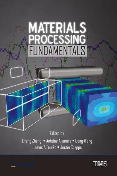 Materials Processing Fundamentals