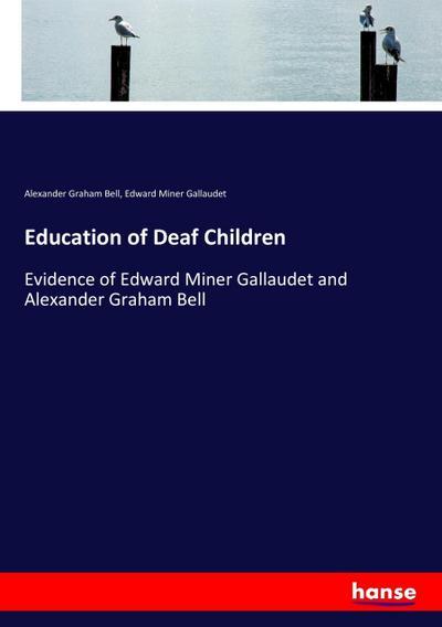 Education of Deaf Children