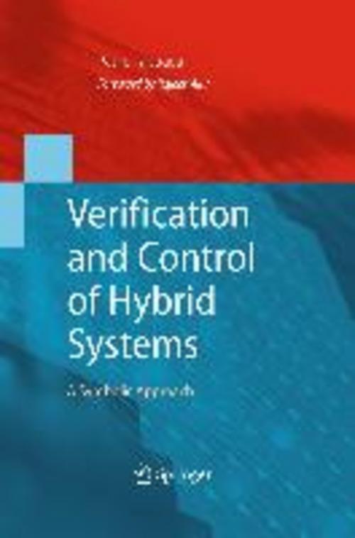 Verification and Control of Hybrid Systems Paulo Tabuada