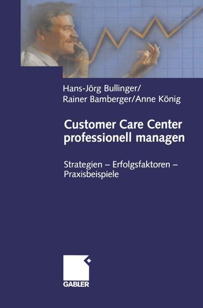 Customer Care Center professionell managen