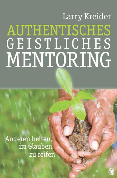 Authentisches geistliches Mentoring