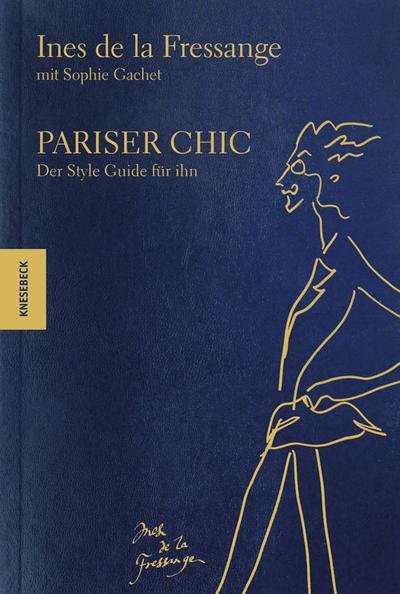 Pariser Chic; Der Style Guide für ihn; Deutsch; 100 farb. Abb.