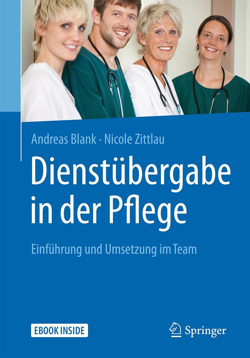 NEU Dienstübergabe in der Pflege Andreas Blank 546215