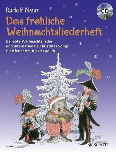 Das fröhliche Weihnachtsliederheft. Klarinette und Klavier. Ausgabe mit CD