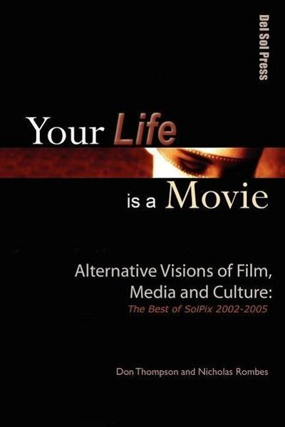 Your Life is a Movie