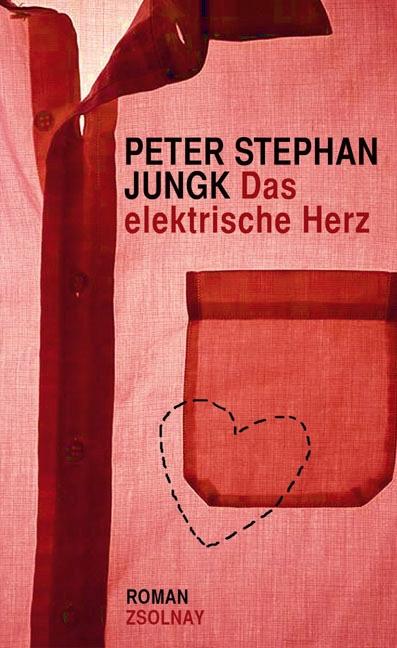 Das elektrische Herz - Peter Stephan Jungk -  9783552055278