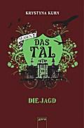 Das Tal. Die Jagd; Season 2, Band 3; Deutsch