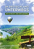 In Deutschland unterwegs Wochenkalender 2018 - Wandkalender