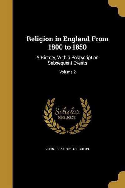RELIGION IN ENGLAND FROM 1800